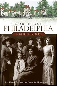 Book Northeast Philadelphia: A Brief History