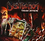 Destruction: Thrash Anthems [ed.Ltda.] (Audio CD)