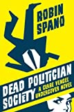 Dead Politician Society, Robin Spano, 1550229834