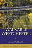 Walkable Westchester, Jane Daniels and Walt Daniels, 1880775573