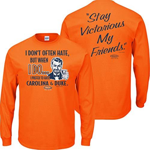 Smack Apparel Syracuse Basketball Fans. Stay Victorious. I Prefer to Hate Orange T Shirt (Sm-5X) (Long Sleeve Anti-UNC & Duke, Medium) - Unc Basketball Duke