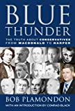 img - for Blue Thunder: The Truth About conservatives From MacDonald to Harper book / textbook / text book