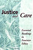 Justice and Care, Virginia Held, 081332162X