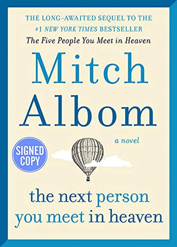 The Next Person You Meet in Heaven - Signed / Autographed Copy