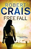 Front cover for the book Free Fall by Robert Crais