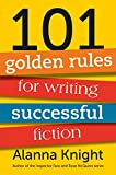 img - for 101 golden rules for writing successful fiction book / textbook / text book