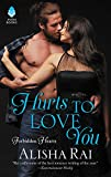 img - for Hurts to Love You: Forbidden Hearts book / textbook / text book