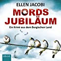 Mordsjubiläum (Dornbusch und Schuknecht 1) Hörbuch von Ellen Jacobi Gesprochen von: Ursula Berlinghof