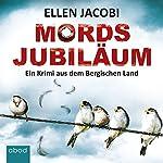 Mordsjubiläum: Ein Krimi aus dem Bergischen Land (Dornbusch und Schuknecht)   Ellen Jacobi