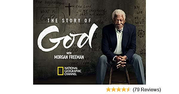 Amazon com: Watch Story of God with Morgan Freeman, The Season 1
