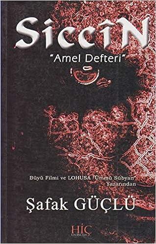 Siccin: Safak Guclu: 9786058479937: Amazon com: Books