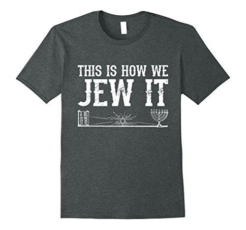 Mens This Is How We Jew It Ugly Christmas Sweater T-Shirt 3XL Dark Heather Jew Christmas Sweater