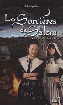 Les Sorcières de Salem, tome 1 : Le souffle des sorcières par Sydenier