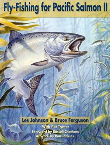 Fly Fishing for Pacific Salmon II: Amazon.es: Johnson, Les ...