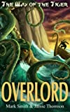 img - for Overlord! (Way of the Tiger) (Volume 4) book / textbook / text book
