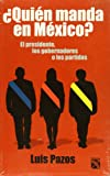 img - for Quien manda en Mexico? (Spanish Edition) book / textbook / text book