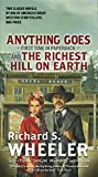 Front cover for the book The Richest Hill on Earth by Richard S. Wheeler