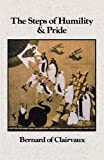 img - for Bernard of Clairvaux: The Steps of Humility and Pride (Cistercian Fathers) by Bernard of Clairvaux (1989-04-01) book / textbook / text book