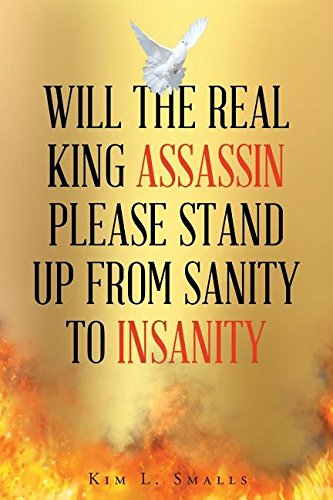 Will the real King assassin please stand up from sanity to insanity