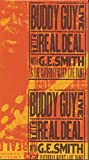 Buddy Guy Live! The Real Deal with G.E. Smith and