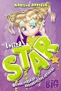 Lolita Star 2 - Un anniversaire absolument pas ordinaire par Marilou Addison