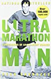 img - for Ultramarathon Man: Confessions of an All-Night Runner book / textbook / text book