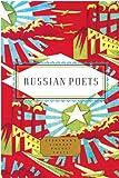 Russian Poets (Everyman's Library Pocket Poets Series)