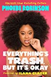 #10: Everything's Trash, But It's Okay