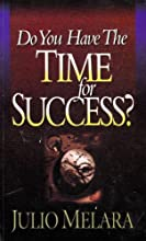 Do You Have The Time for Success?