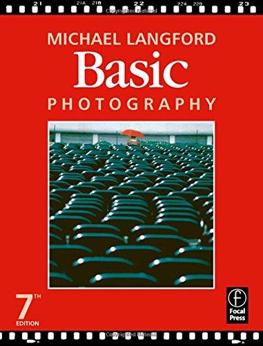 Basic Photography, Seventh Edition