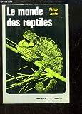 img - for Le monde des reptiles book / textbook / text book