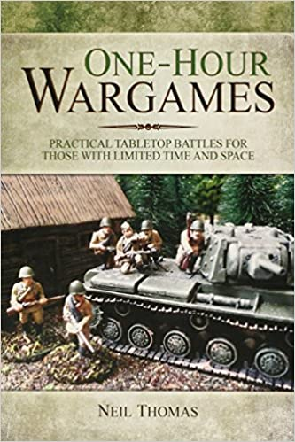 Download Epub Free One-hour Wargames: Practical Tabletop Battles for those with limited time and space