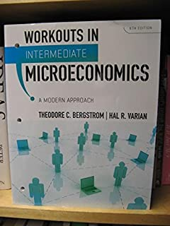 Intermediate microeconomics a modern approach eighth edition workouts in intermediate microeconomics for intermediate microeconomics a modern approach 8th edition fandeluxe Image collections