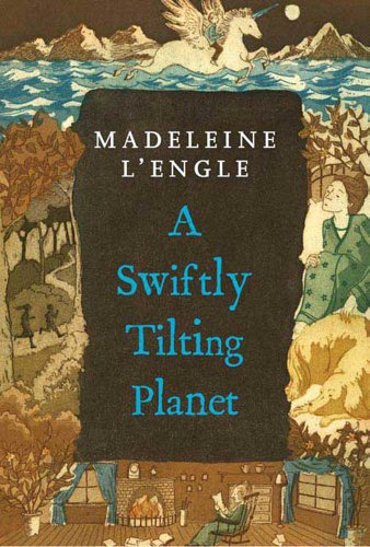 A Swiftly Tilting Planet (A Wrinkle in Time Quintet Book 3) cover