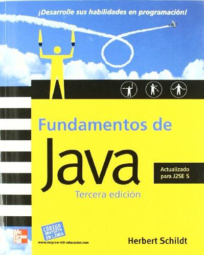 Fundamentos De Java 3e (Spanish Edition)