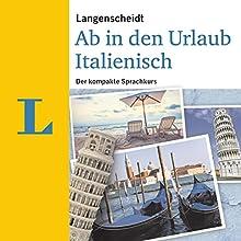 Langenscheidt Ab in den Urlaub Italienisch Hörbuch von div. Gesprochen von: div.