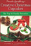 Pamela Landsbury's Creative Christmas Cupcakes, Pamela Landsbury, 1494480689