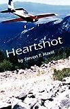 Heartshot (Posadas County Mysteries Book 1)