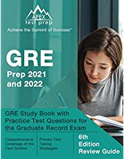 GRE Prep 2021 and 2022: GRE Study Book with Practice Test Questions for the Graduate Record Exam: [6th Edition Review Guide]