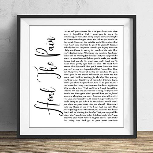 hael Heal The Pain White Script Song Lyric Quote Print 8x8 inch with Frame ()