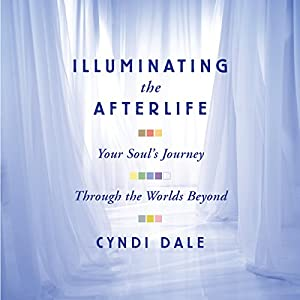 Illuminating the Afterlife Audiobook