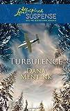 Turbulence, Dana Mentink, 0373444303