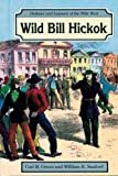 Wild Bill Hickok, Carl R. Green and William R. Sanford, 0894903667