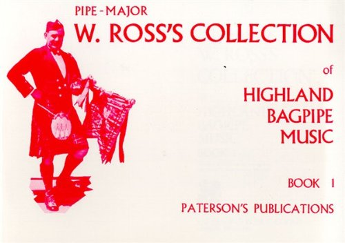 ROSS COLLECTION OF HIGHLAND  BAGPIPE MUSIC                BOOK - Bagpipe Music Book