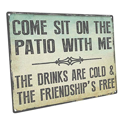 Sun Protected Come Sit on the Patio With Me Metal Sign, Guaranteed not to fade for 4 years,Outdoor Living, Patio Decor