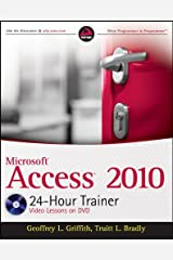 Access 2010 24-Hour Trainer Paperback