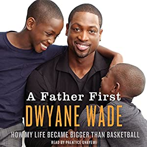 A Father First Audiobook