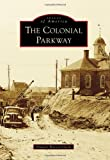 img - for The Colonial Parkway (Images of America) book / textbook / text book