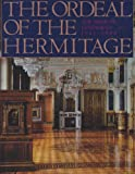 Ordeal of the Hermitage: The Siege of Leningrad 1941-1944