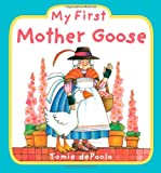 My First Mother Goose, Tomie dePaola, 0448451999